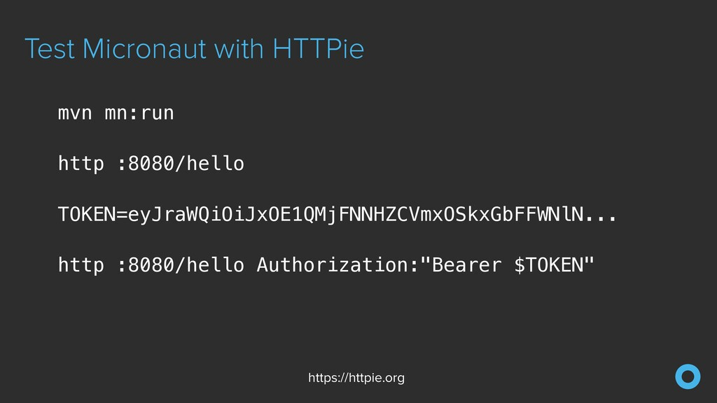 Test Micronaut with HTTPie https://httpie.org m...