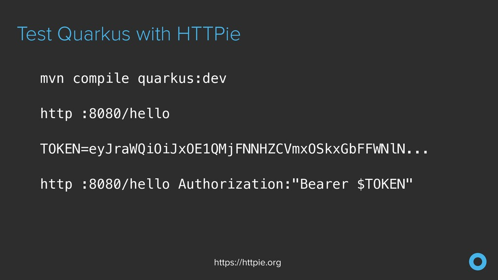 Test Quarkus with HTTPie https://httpie.org mvn...