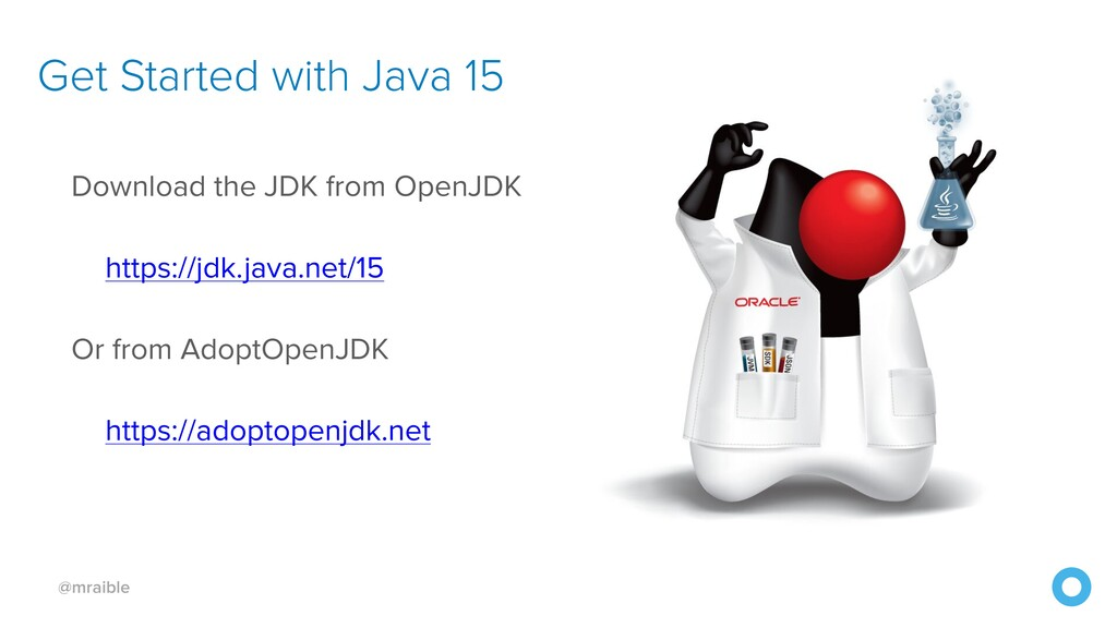 @mraible Download the JDK from OpenJDK https://...