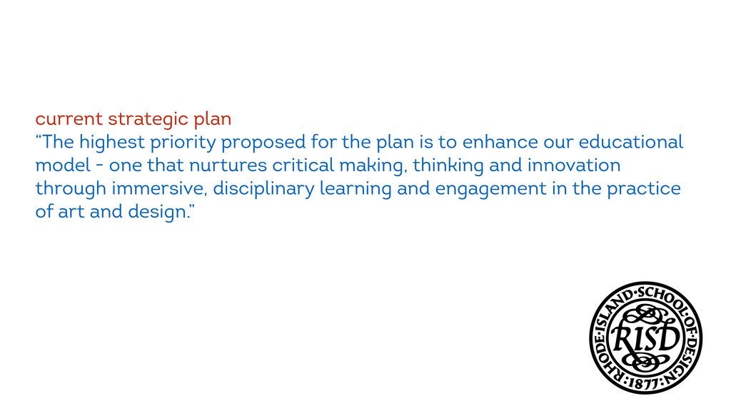 "current strategic plan ""The highest priority pr..."