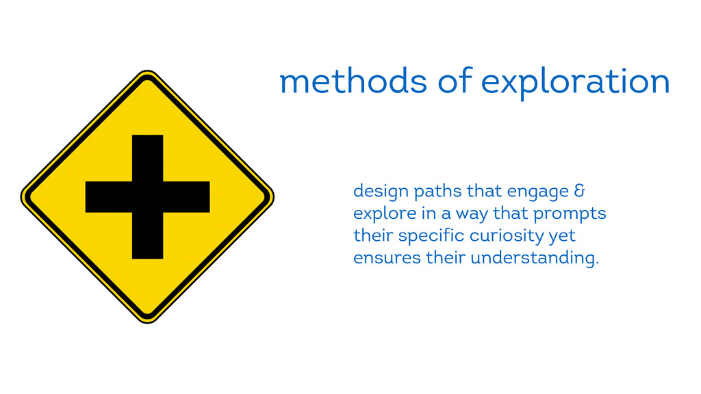 methods of exploration design paths that engage...