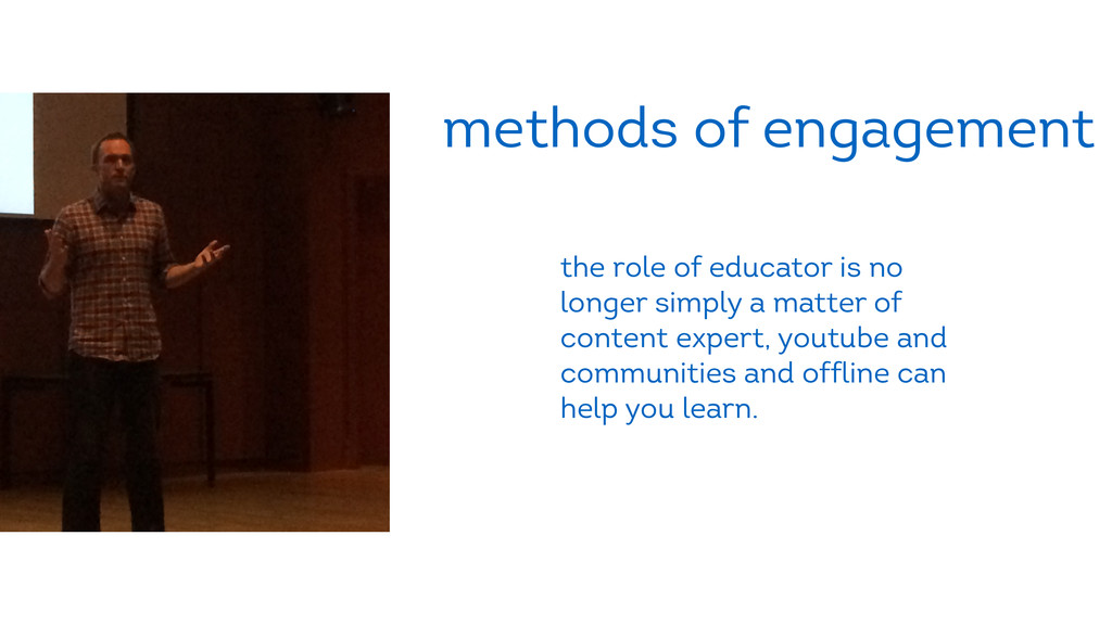 methods of engagement the role of educator is n...