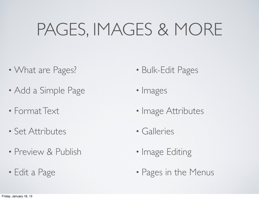 PAGES, IMAGES & MORE • What are Pages? • Add a ...