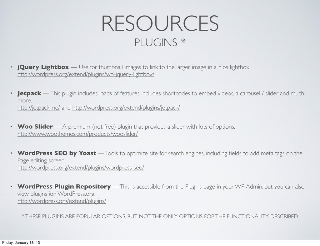 RESOURCES PLUGINS * • jQuery Lightbox — Use for...
