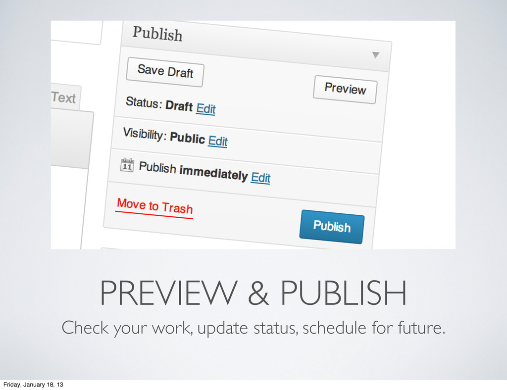 PREVIEW & PUBLISH Check your work, update statu...
