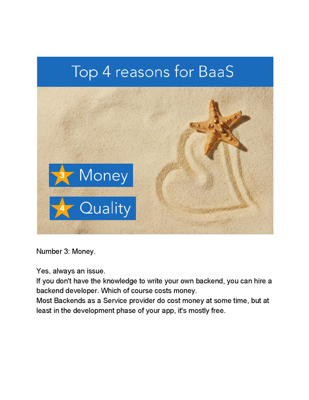 Number 3: Money. Yes, always an issue. If you d...