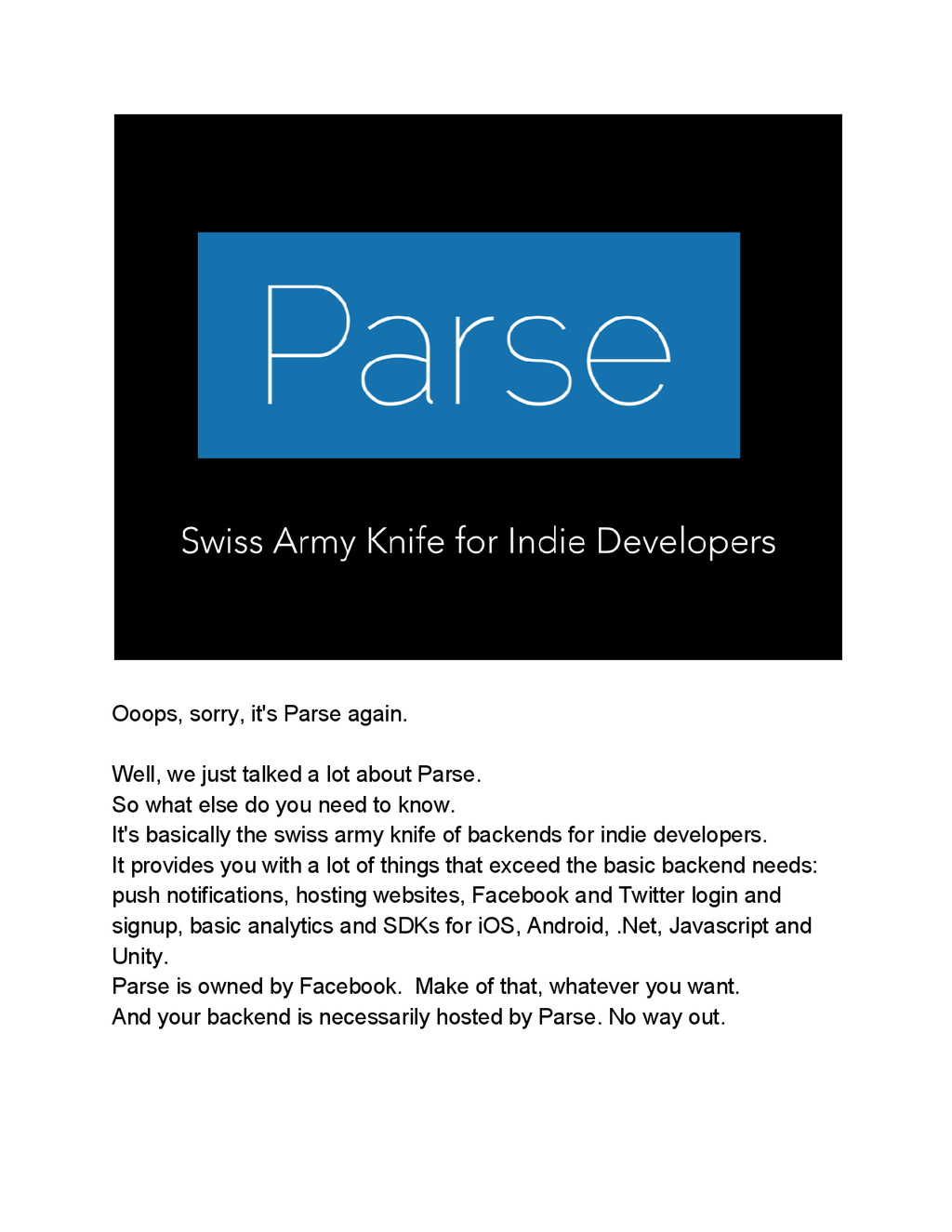 Ooops, sorry, it's Parse again. Well, we just t...