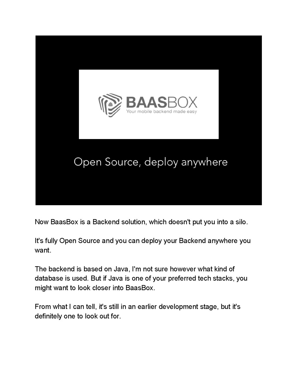 Now BaasBox is a Backend solution, which doesn'...
