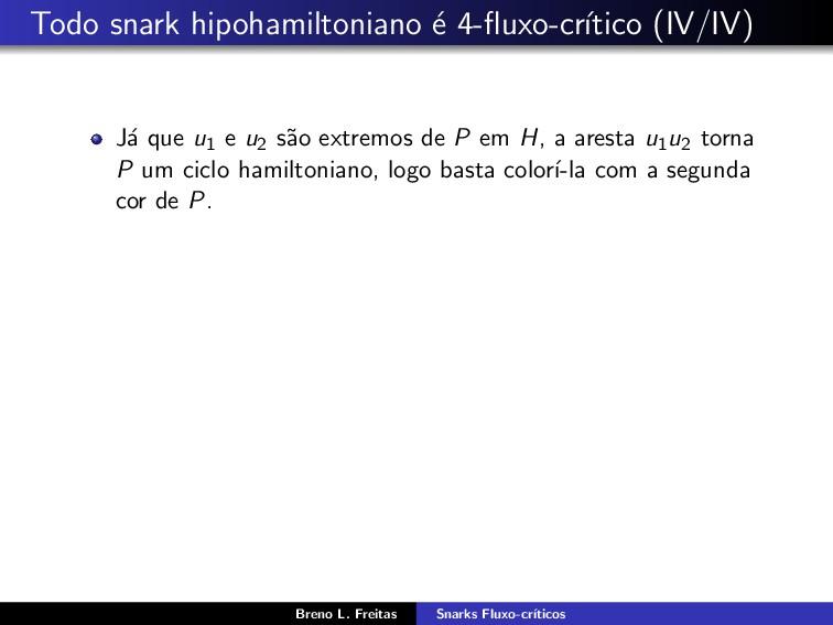 Todo snark hipohamiltoniano ´ e 4-fluxo-cr´ ıtic...