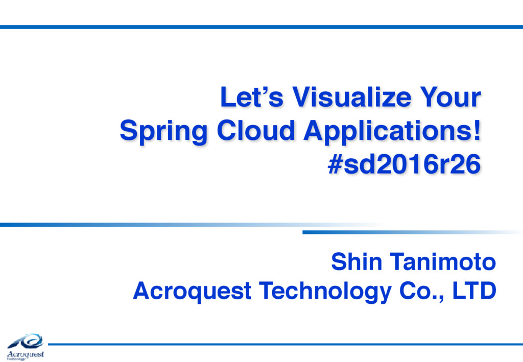Let's Visualize Your Spring Cloud Applications...