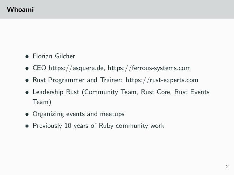 Whoami • Florian Gilcher • CEO https://asquera....