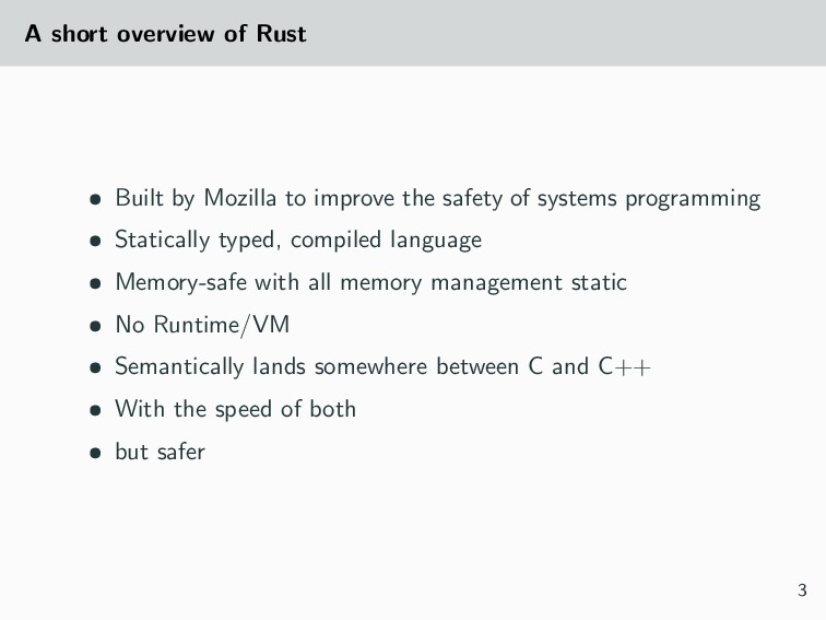 A short overview of Rust • Built by Mozilla to ...