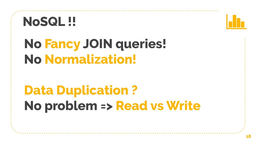 No Fancy JOIN queries! No Normalization! Data D...