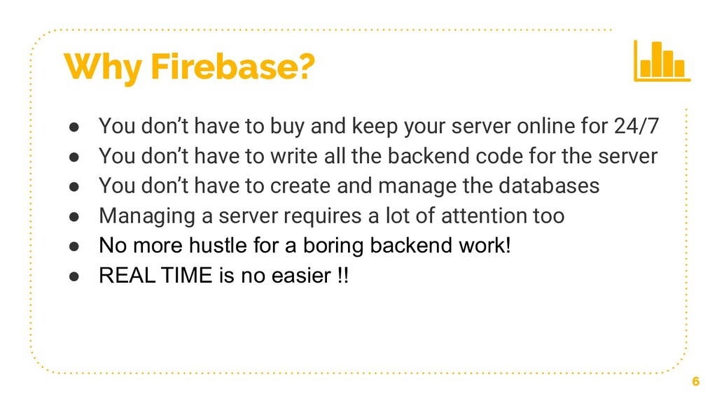 ● You don't have to buy and keep your server on...