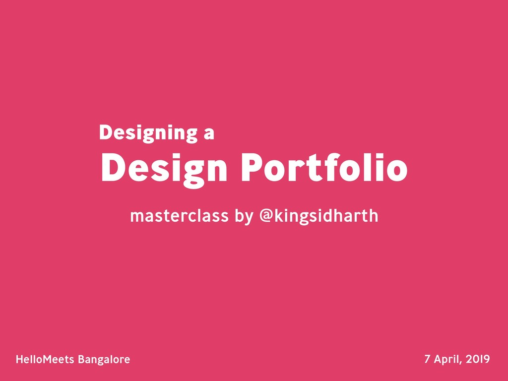 Design Portfolio masterclass by @kingsidharth H...