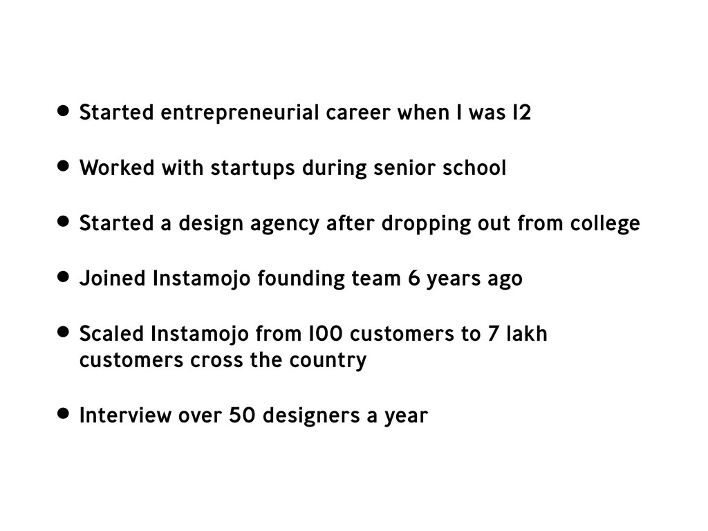 • Started entrepreneurial career when I was 12 ...