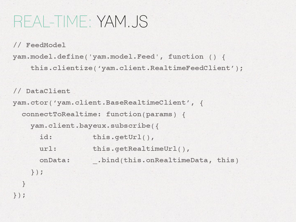 REAL-TIME: YAM.JS // FeedModel! yam.model.defin...