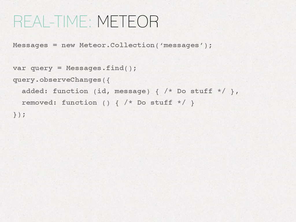 REAL-TIME: METEOR Messages = new Meteor.Collect...
