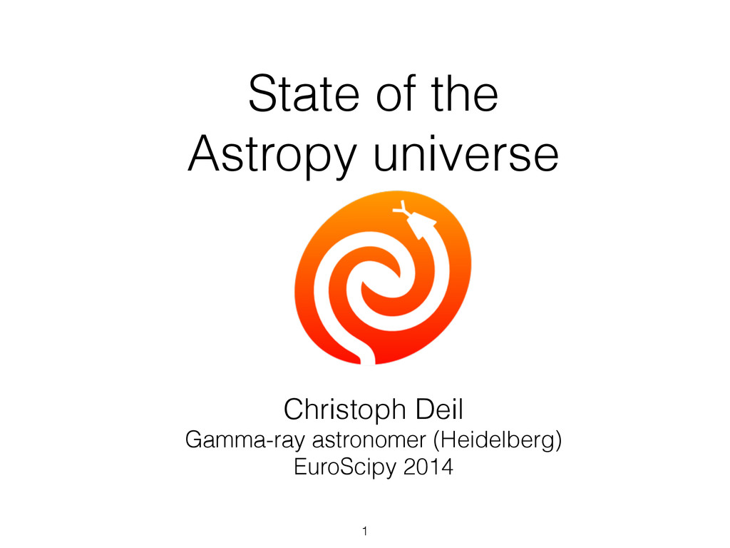 State of the Astropy universe Christoph Deil Ga...