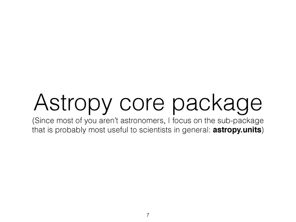 Astropy core package (Since most of you aren't ...