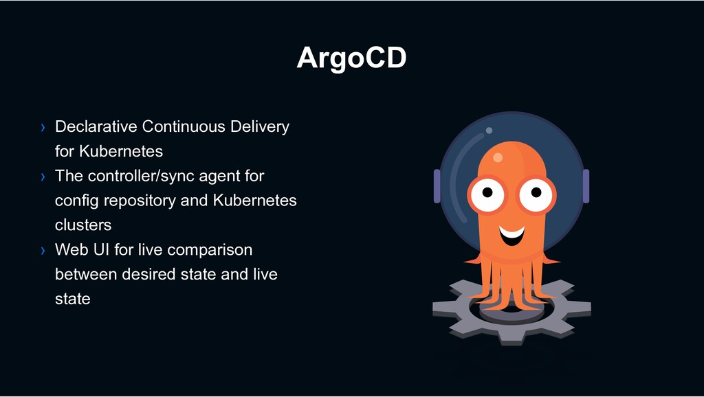 ArgoCD › Declarative Continuous Delivery for Ku...