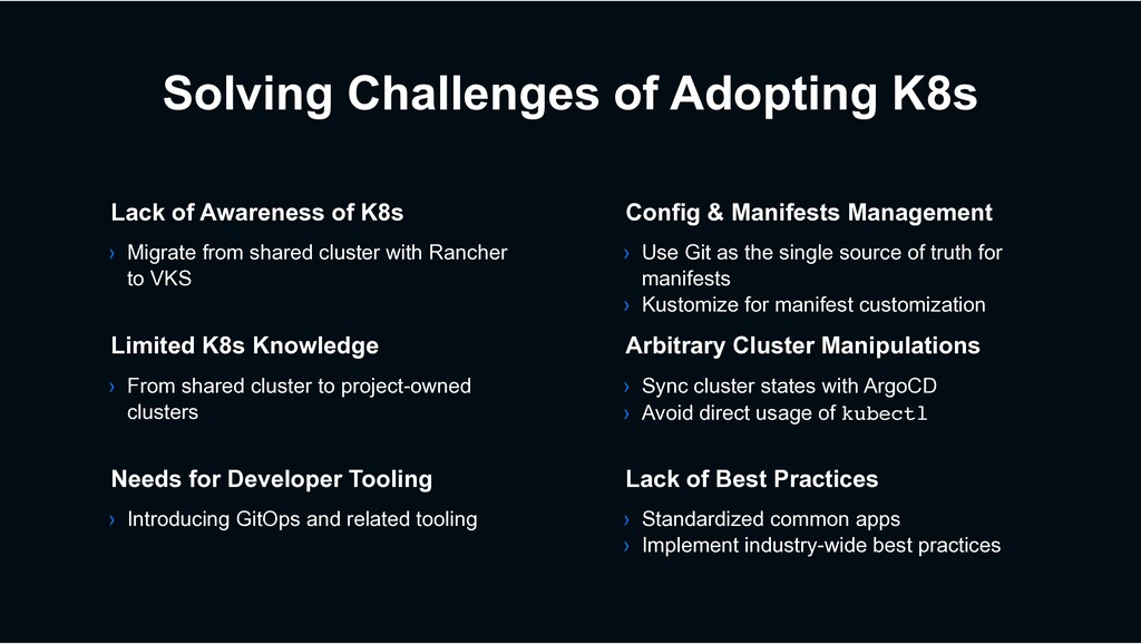 Solving Challenges of Adopting K8s › Migrate fr...