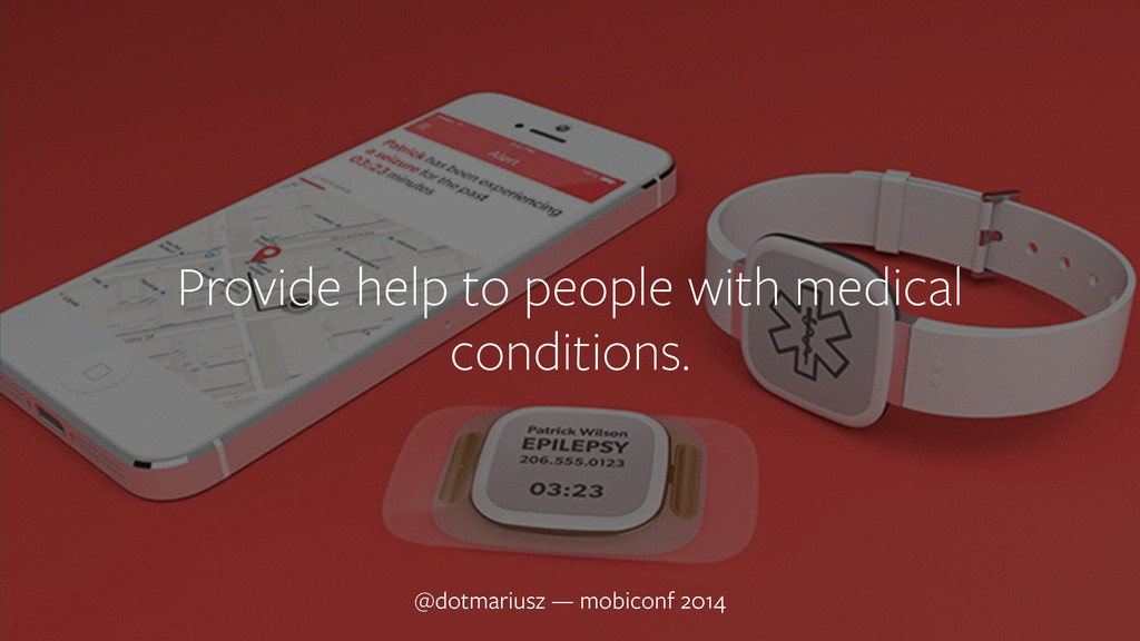 ` Provide help to people with medical condition...
