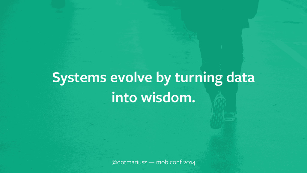 ` Systems evolve by turning data into wisdom. @...