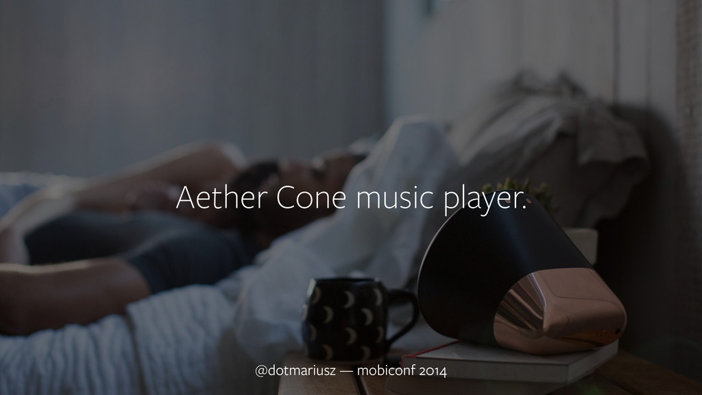 ` Aether Cone music player. @dotmariusz — mobic...