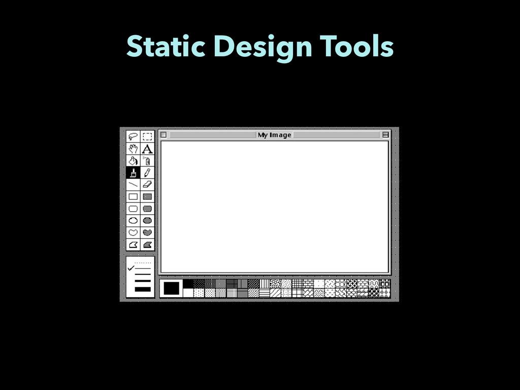 Static Design Tools