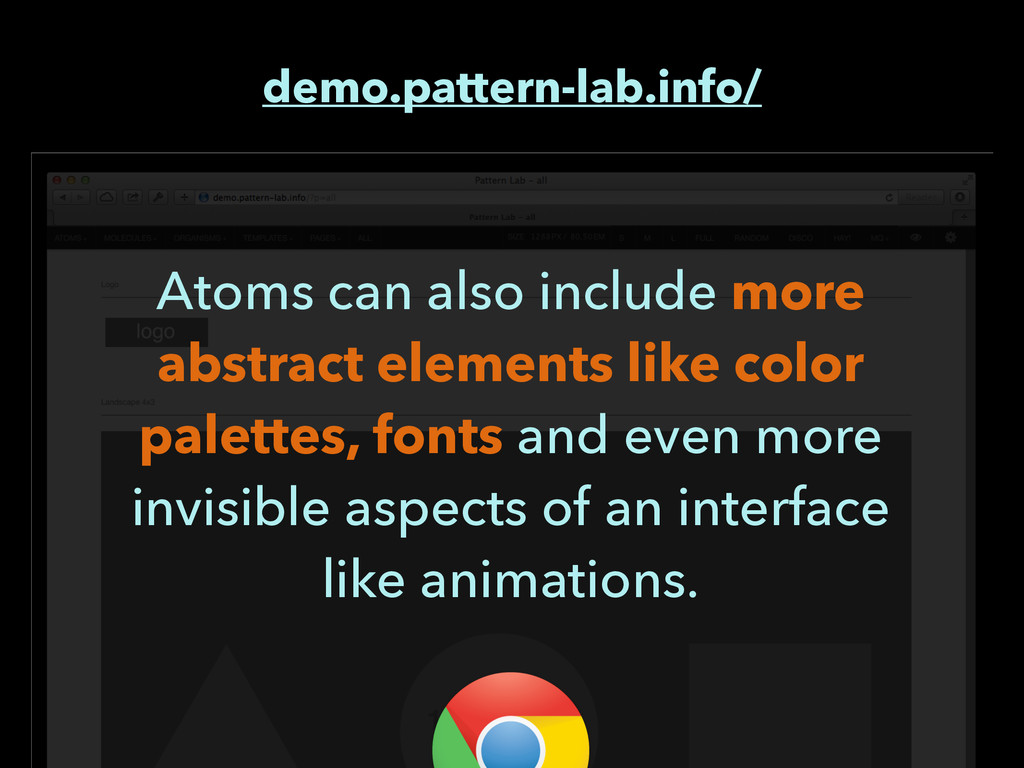 demo.pattern-lab.info/ Atoms can also include m...