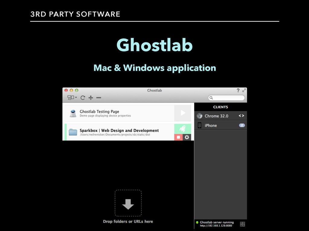Ghostlab Mac & Windows application 3RD PARTY SO...
