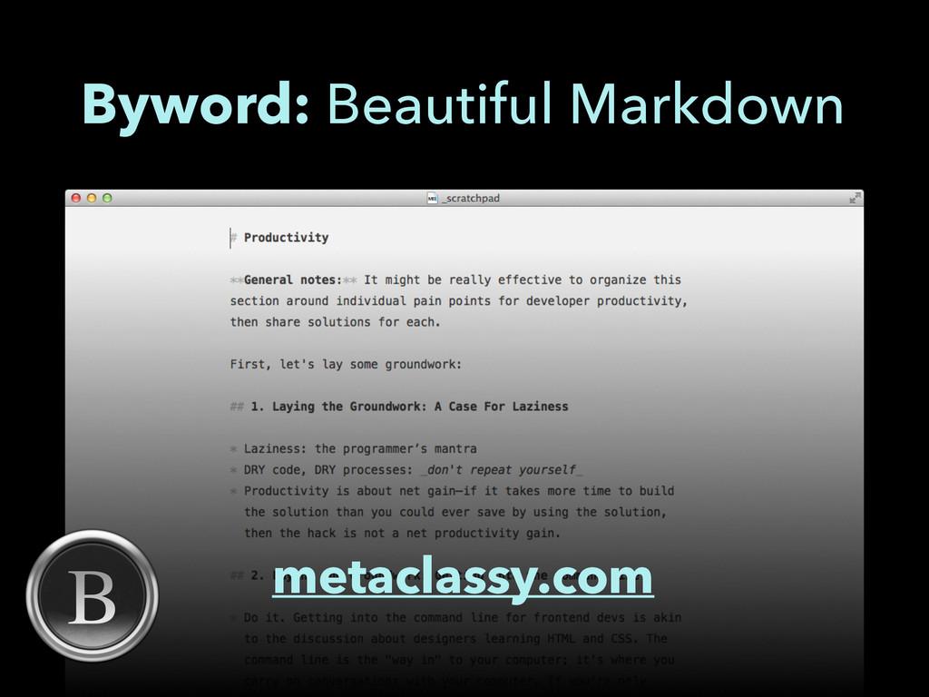 metaclassy.com Byword: Beautiful Markdown