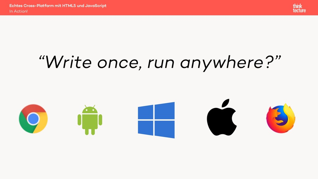 """""""Write once, run anywhere?"""" In Action! Echtes C..."""