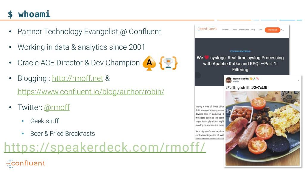12 $ whoami • Partner Technology Evangelist @ C...