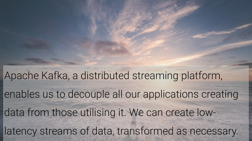 8 Apache Kafka, a distributed streaming platfor...