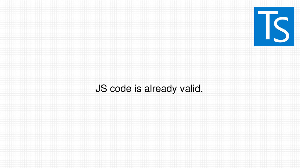 JS code is already valid.