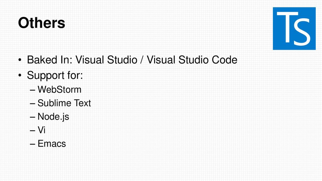Others • Baked In: Visual Studio / Visual Studi...