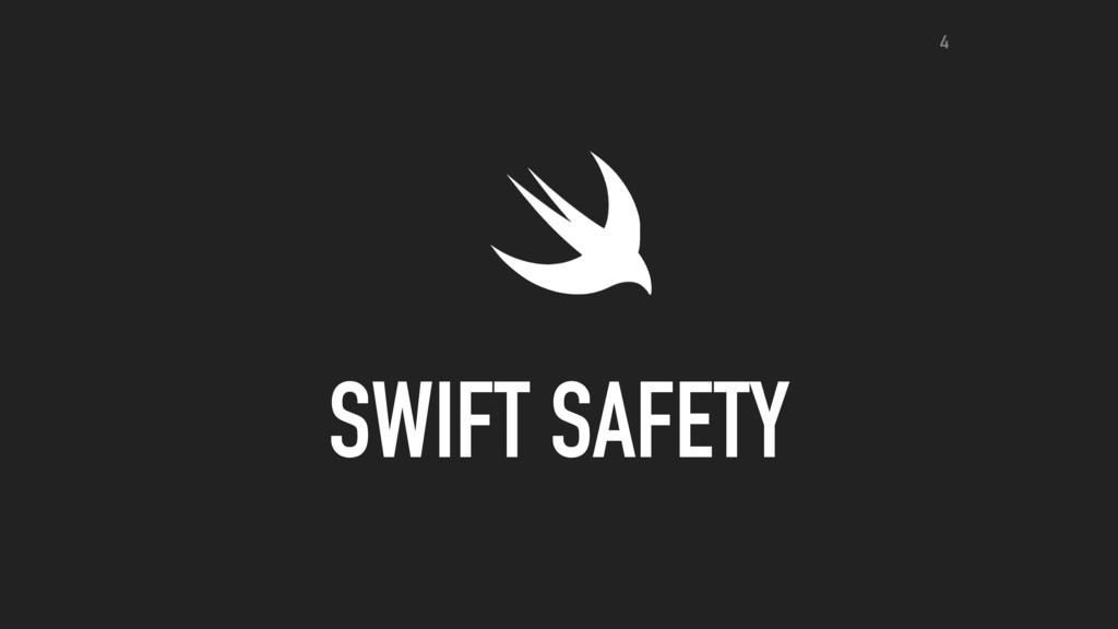 SWIFT SAFETY 4