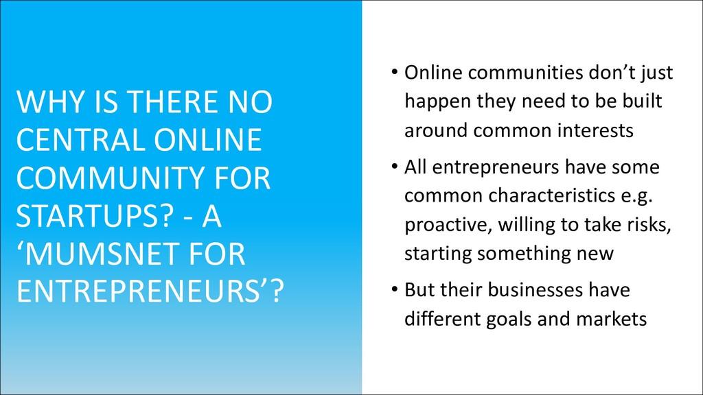 • Online communities don't just happen they nee...