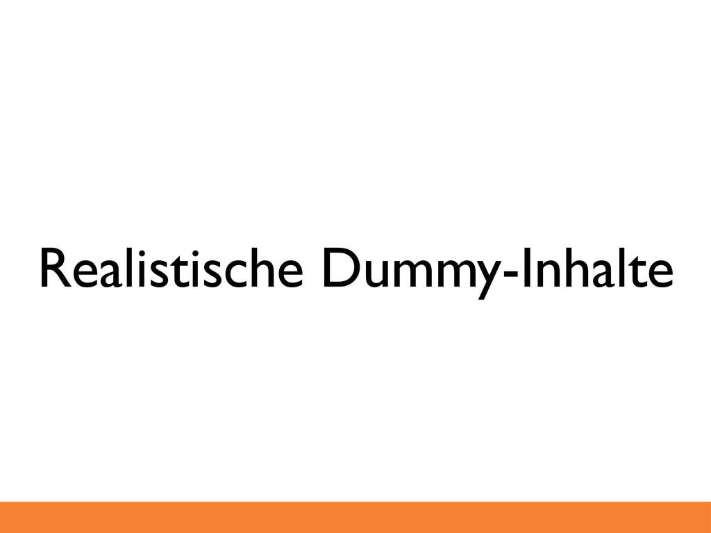 Realistische Dummy-Inhalte