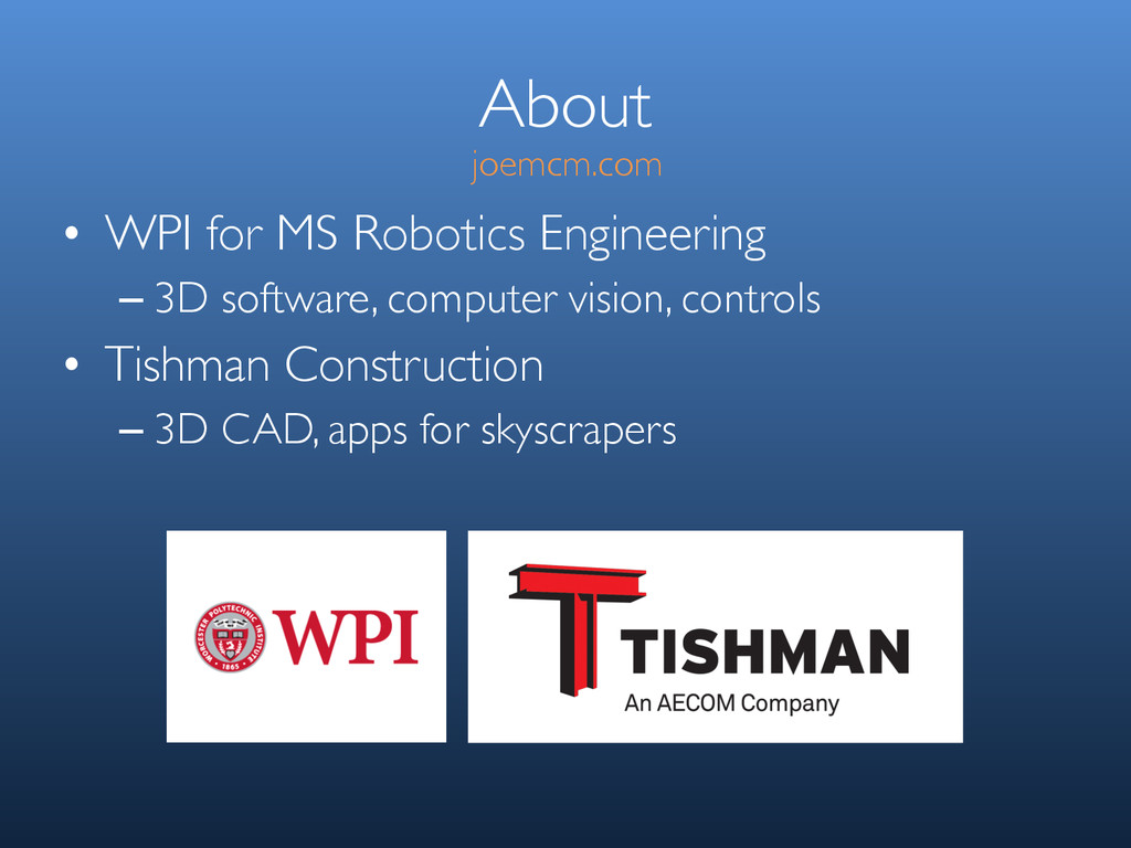 About • WPI for MS Robotics Engineering – 3D so...