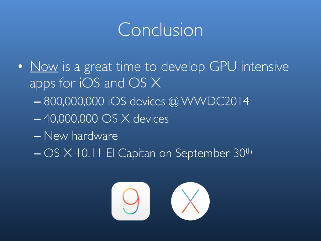 Conclusion • Now is a great time to develop GPU...