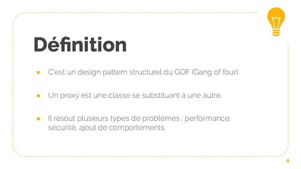 Définition ● C'est un design pattern structurel ...