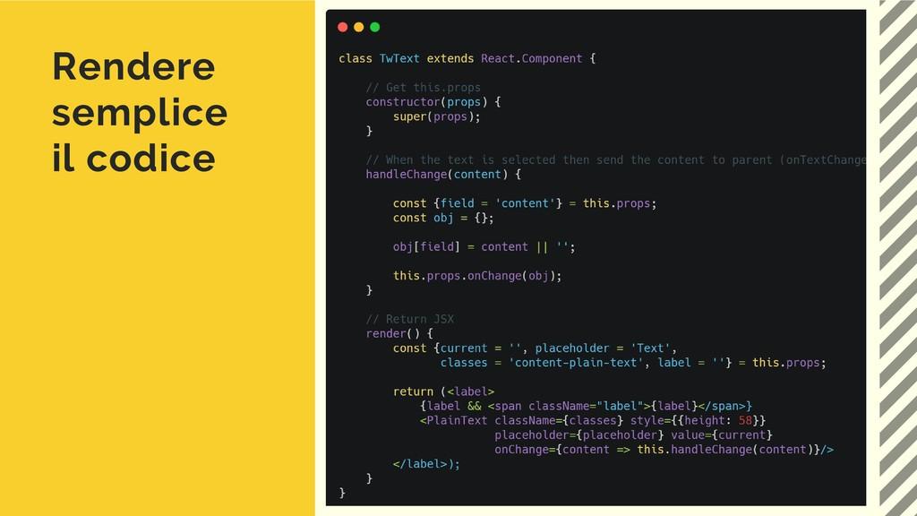 Rendere semplice il codice