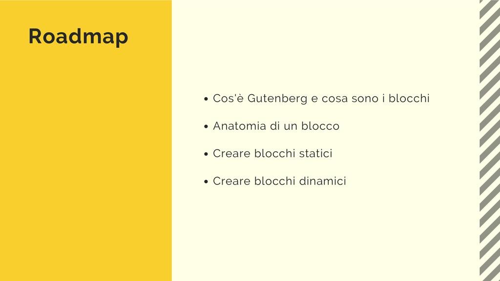 Roadmap Cos'è Gutenberg e cosa sono i blocchi A...
