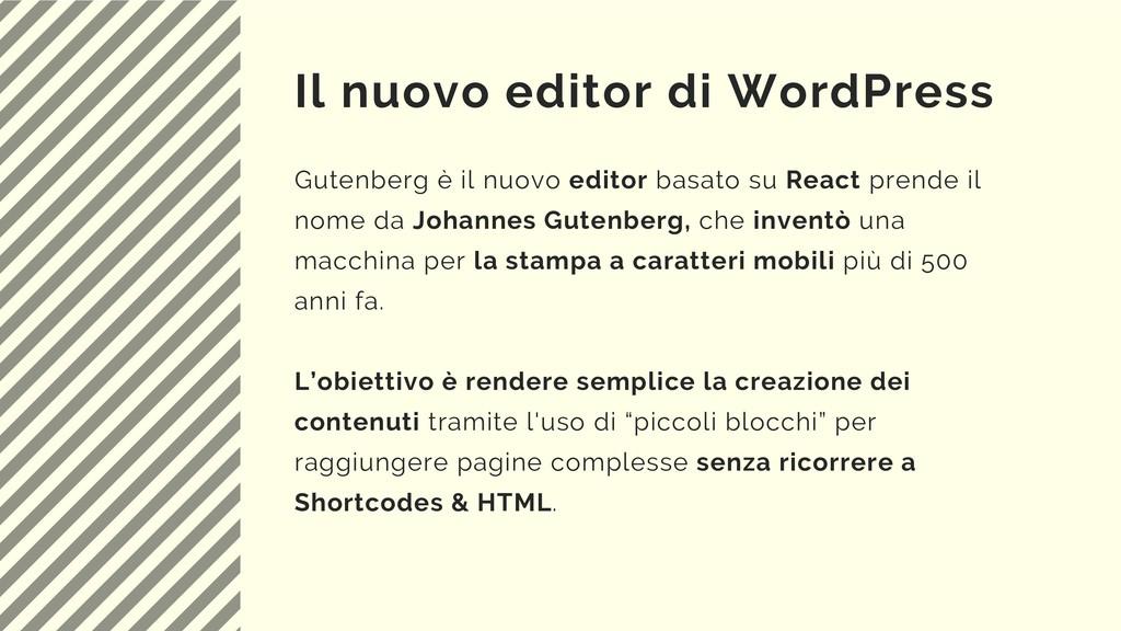 Il nuovo editor di WordPress Gutenberg è il nuo...