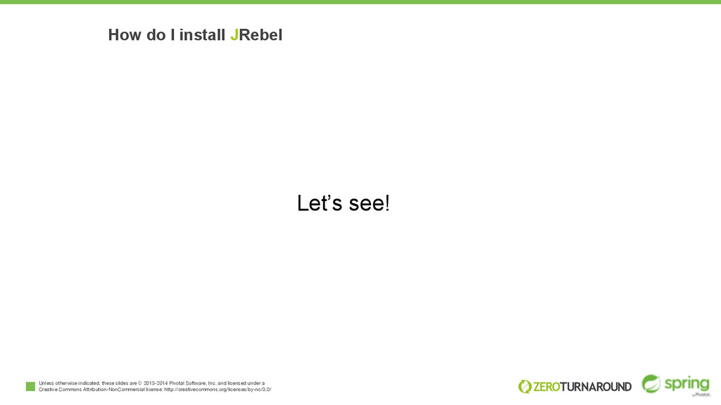 How do I install JRebel Unless otherwise indica...