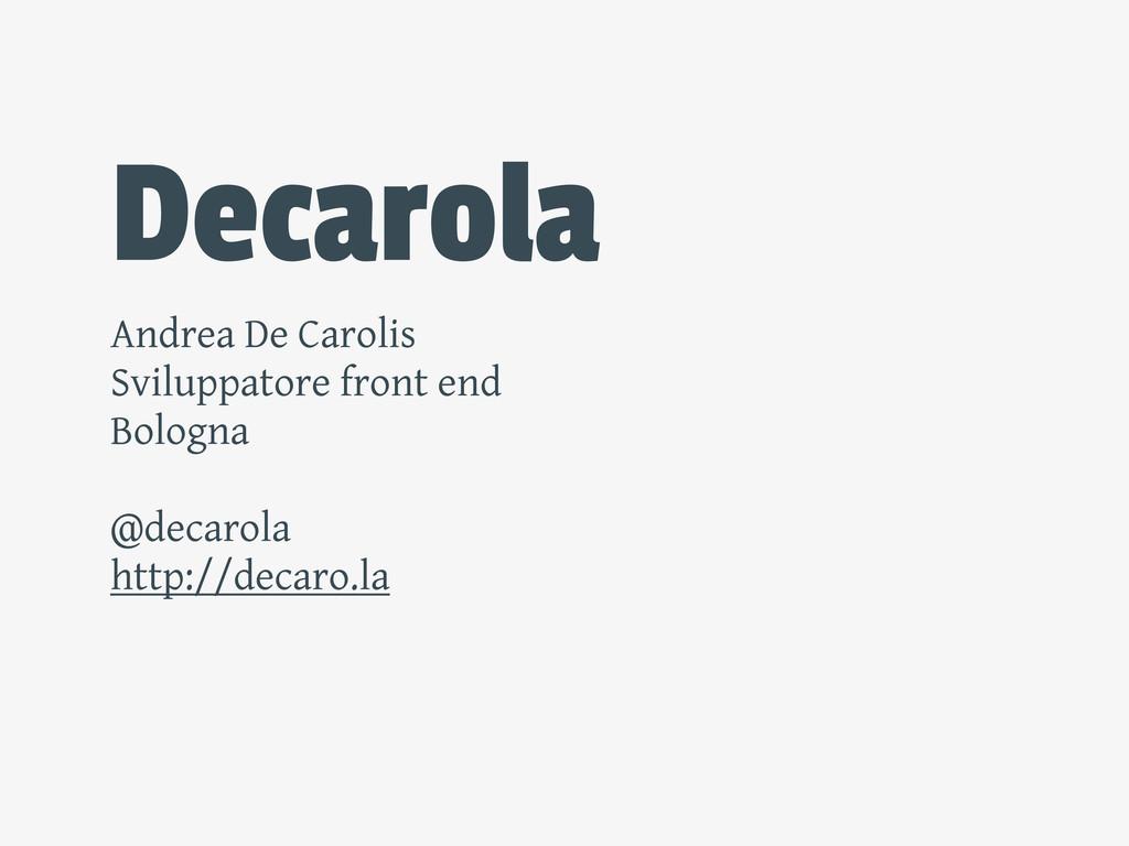 Decarola Andrea De Carolis Sviluppatore front e...