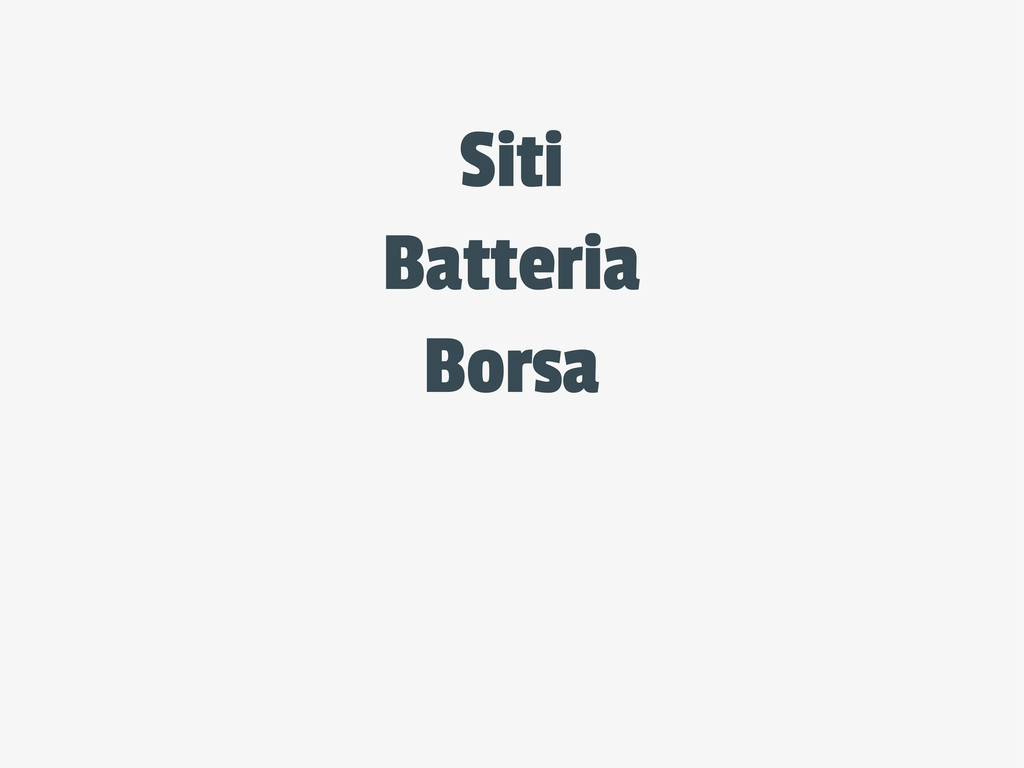 Batteria Borsa Siti